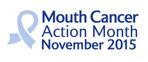 Mouth Cancer Action Month November 2015